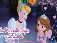 El musical La Princesita Sofía y Cenicienta en el Teatro Martinelli
