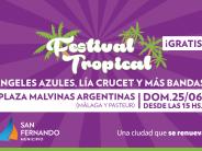 Ángeles Azules y Lía Crucet se presentan en el Festival Tropical en Plaza Malvinas Argentinas