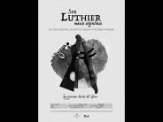 Se estrena ´Ser Luthier´, documental codirigido por las sanfernandinas María Victoria Ferrari y Rocío Gauna