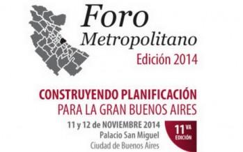 Foro Metropolitano 2014: Construyendo planificación para la Gran Buenos Aires
