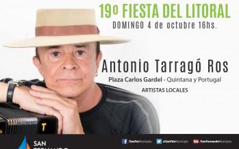 Se realizará la 19° Fiesta del Litoral con la presencia de Antonio Tarragó Ros