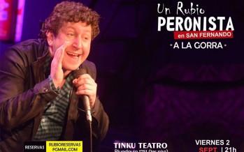 """Se presenta """"Un rubio peronista"""" en Tinku Teatro"""