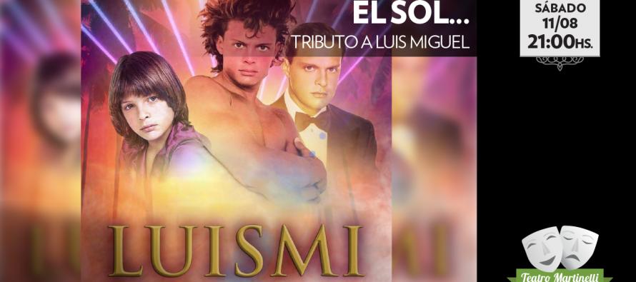 Llega un tributo a Luis Miguel al Teatro Martinelli
