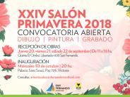 Convocatoria para presentar obras de dibujo, pintura y grabado para el XXIV Salón Primavera 2018