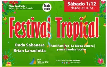 Llega una nueva edición del Festival Tropical en la Plaza San Pablo