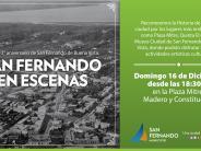 """""""San Fernando en Escenas"""", un recorrido turístico por nuestra ciudad para celebrar su 213° aniversario"""