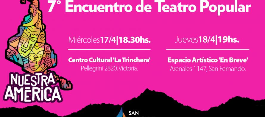 """Nuestra ciudad es sede del 7mo Encuentro de Teatro Popular """"Nuestra América"""""""