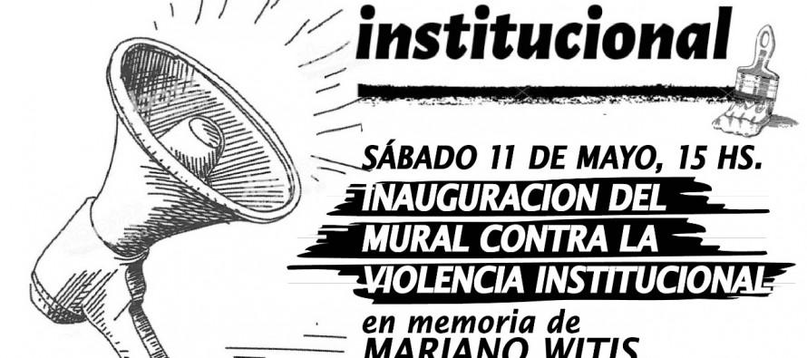 Mural contra la violencia institucional en memoria de Mariano Witis