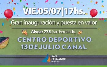 Inauguración del renovado Club Deportivo 13 de Julio Canal del barrio San José