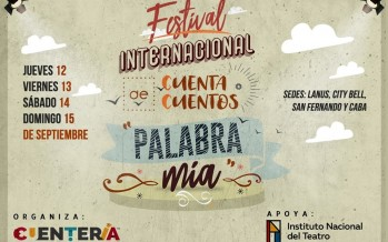 """Este sábado llega el Festival Internacional de Cuentacuentos """"Palabra Mía"""" a la Quinta El Ombú"""