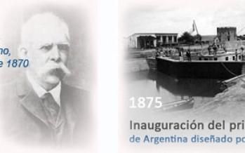 Hace 183 años nacía Luis Huergo, el primer ingeniero argentino y creador del dique de carena en Canal San Fernando